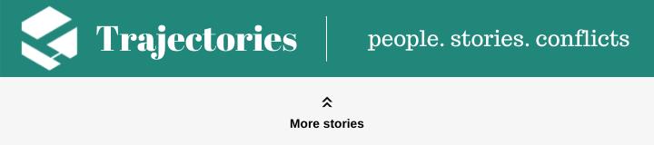 Trajectories - people. stories. conflicts